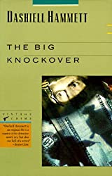 The Big Knockover: Selected Stories and Short Novels by Dashiell Hammett (1989-07-17)