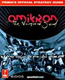 Omikron - The Nomad Soul : Prima's Official Strategy Guide - Prima Publishing,U.S. - 01/11/1999
