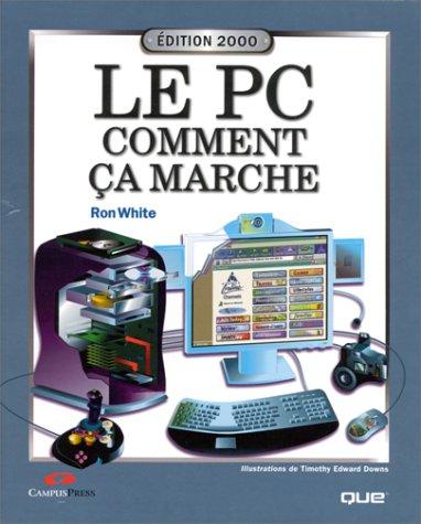 Le PC comment ça marche - Edition 2000