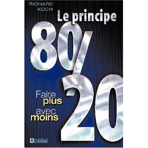 Le principe 80/20 : Faire plus avec moins
