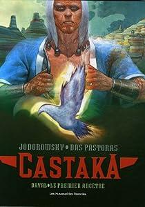 "Afficher ""Castaka Dayal, le premier ancêtre"""