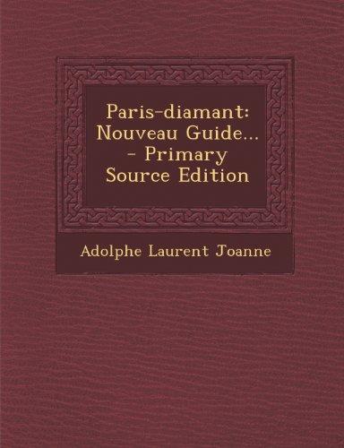 Paris-diamant: Nouveau Guide...