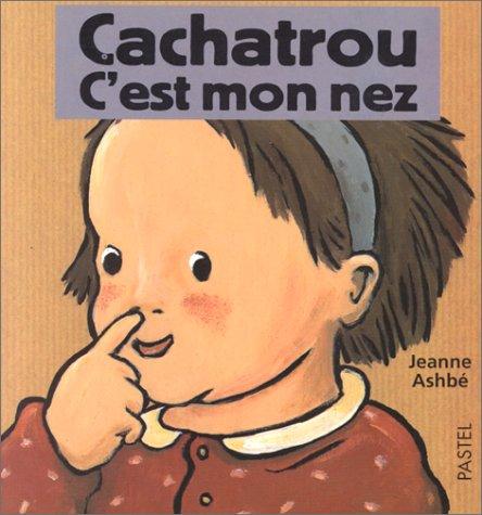 """<a href=""""/node/2856"""">Cachatrou : C'est mon nez</a>"""