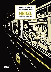 Herzl : Une histoire européenne par Camille de Toledo