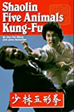 Shaolin Five Animal Kung-Fu