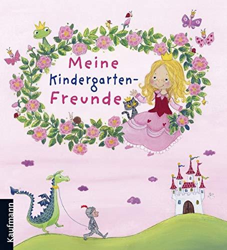 Meine Kindergarten-Freunde: Prinzessin (Freundebücher für den Kindergarten)