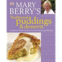 Mary Berry's Traditional puddings & desserts by Mary Berry (2009-03-02)