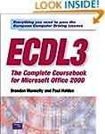 ECDL3: The Complete Coursebook for Mi...