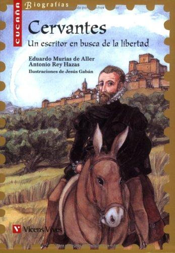 Cervantes (cucaña Biografias): 4 (Colección Cucaña Biografías) - 9788431678401 por Eduardo Murias De Aller