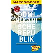 MARCO POLO Reiseführer Dominikanische Republik: inklusive Insider-Tipps, Touren-App, Update-Service und NEU: Kartendownloads (MARCO POLO Reiseführer E-Book)