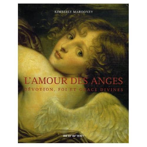 L'Amour des anges : Dévotion, foi et grâce divines