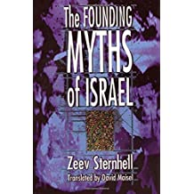 The Founding Myths of Israel: Nationalism, Socialism and the Making of the Jewish State