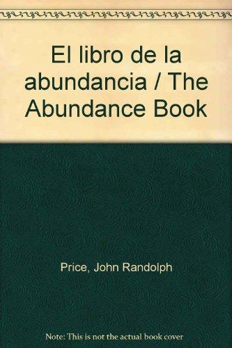 El libro de la abundancia / The Abundance Book