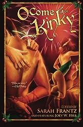 O Come All Ye Kinky by Joey W. Hill (2012-11-24)