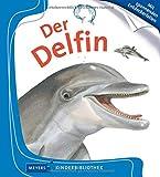 Der Delfin: Meyers Kinderbibliothek