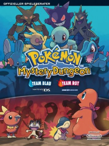 Pokemon Mystery Dungeon - Team Blau (NDS) & Team Rot (GBA) Lösungsbuch - Dungeon Mystery Pokemon