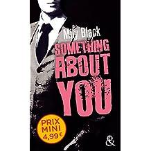 Something About You: une nouveauté New Adult inédite