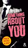 Something About You: une nouveauté New Adult inédite