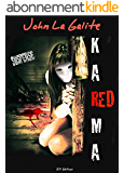 Red Karma: MYSTÈRE, MEURTRES ET BAD KARMA