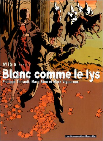 Miss, tome 3 : Blanc comme le lys