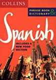 Cover of: Spanish Phrase Book and Dictionary (Collins Language Pack) | Collectif