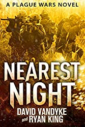 Nearest Night (Plague Wars Series Book 5)