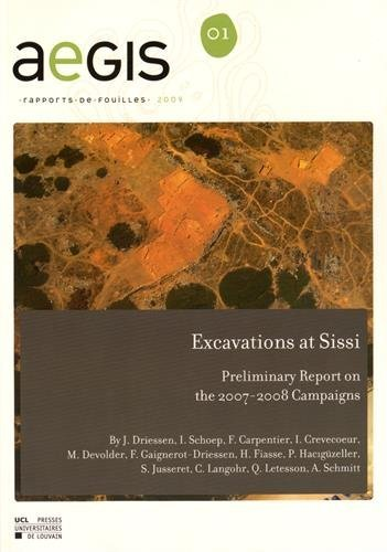 Excavations at Sissi: Preliminary Report on the 2007-2008 Campaigns