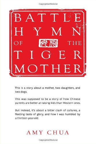 Portada del libro Battle Hymn of the Tiger Mother by Amy Chua (2011-01-11)
