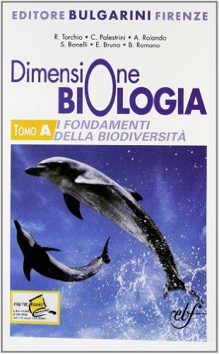 Dimensione biologia. I fondamenti della biodiversit. Con espansione online. Per le Scuole superiori