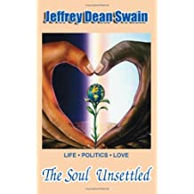 The Soul Unsettled
