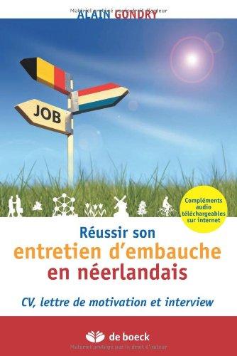 Free Pdf Reussir Son Entretien D Embauche En Neerlandais Cv