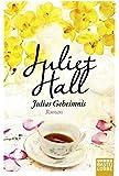 Julias Geheimnis: Roman (Allgemeine Reihe. Bastei Lübbe Taschenbücher)