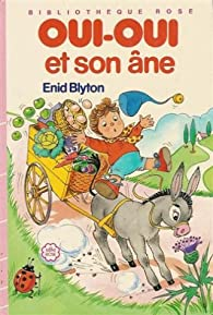 Oui-Oui et son âne par Enid Blyton