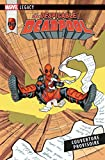 Marvel Legacy - Despicable Deadpool T02