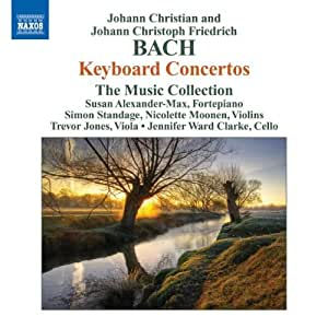 Johann Christian Bach - Johann Christoph Friedrich Bach : Concertos Pour Clavier
