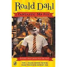 Fantastic Mr. Fox: Movie Tie-in Edition