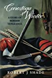 Conestoga Winter: A Story of Border Vengeance: Volume 2 (Forbes Road)