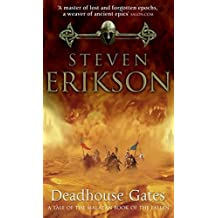 Deadhouse Gates (Book 2 of The Malazan Book of the Fallen) by Steven Erikson (2001-10-01)