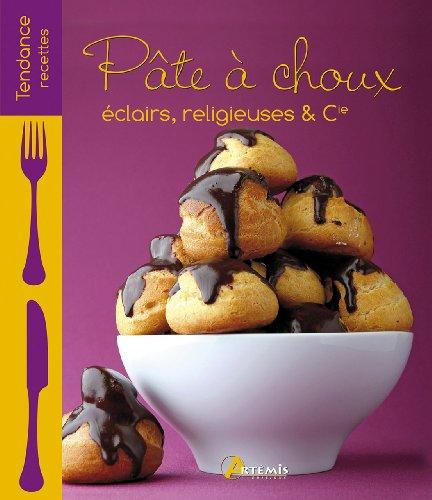 PATE A CHOUX - ECLAIRS, RELIGIEUSES & CIE