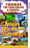Video - Thomas the Tank Engine & Friends: Chases Races and Runaways [VHS]