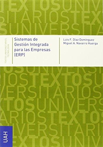 Sistemas de gestión integrada para las empresas (EPR) (Textos Universitarios Tecnología)