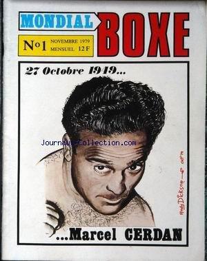 MONDIAL BOXE [No 1] du 01/11/1979 - MARCEL CERDAN. DESSIN DE ANDY DICKSON. par Collectif