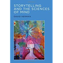 Storytelling and the Sciences of Mind (MIT Press) by David Herman (2013-07-12)