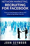 Network Marketing Recruiting for Facebook: How to Find - Best Reviews Guide