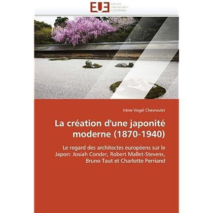 La création d''une japonité moderne (1870-1940)
