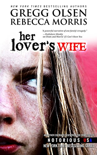 Her Lover S Wife Notorious Usa Colorado