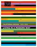 California Design, 1930-1965: Living in a Modern Way (Mit Press)