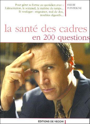 La santé des cadres en 200 questions