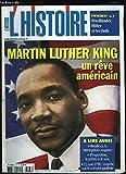 L'Histoire, N°329 : Marthin Luther King, un rêve américain - Bouddica, la Vercingétorix anglaise - L'Inquisition, le prêtre et le sexe - 13 mai 1958 : enquête sur le complot gaulliste - HANNIN Valérie & COLLECTIF