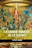 La Grande Arnaque de la Science - Bonus Edition